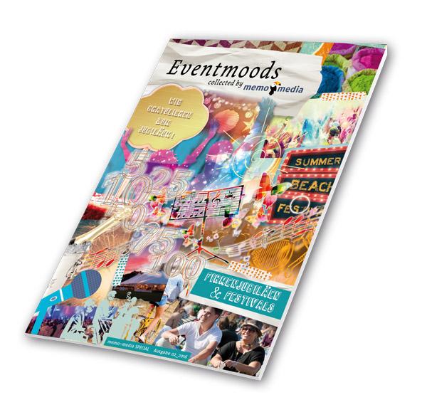Eventmoods collected by memo-media - Firmenjubiläen - Ausgabe 2-2016