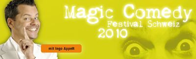 13. Magic Comedy Festival Schweiz 2010