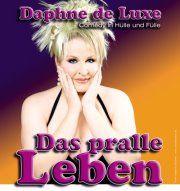 """Darmstadt-Premiere """"Das pralle Leben"""" - Daphne de Luxe im Jagdhofkeller"""