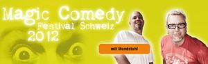 15. Magic Comedy Festival Schweiz 2012