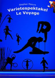 Varietéspektakel - Le Voyage