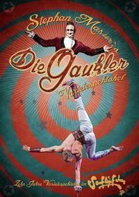 Varietespektakel – Die Gauckler Geburstagsgastspiel im Pantheon Theater Bonn