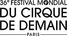 36. Festival Mondial du Cirque de Demain