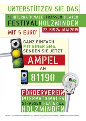 13. Internationales Straßentheater Festival Holzminden vom 22. bis  24. Mai 2015