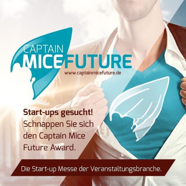 """Einsendeschluss für den """"CAPTAIN MICE FUTURE"""" Award ist der 31. Dezember 2015"""
