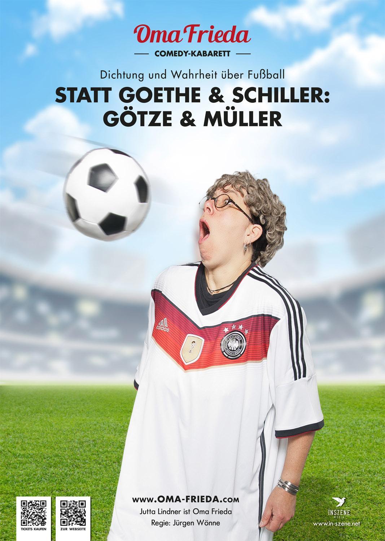"""Statt Goethe und Schiller: Götze und Müller –  Dichtung und Wahrheit über Fußball Kabarett mit Jutta Lindners """"Oma Frieda"""""""