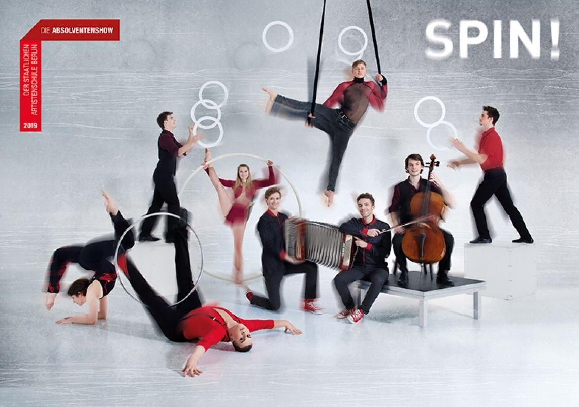 SPIN! - Die Absolventenshow Wintergarten Varieté Berlin
