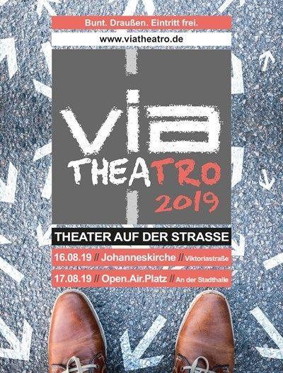Via Theatro - Bunt. Draußen. Eintritt frei. Straßentheater für alle.