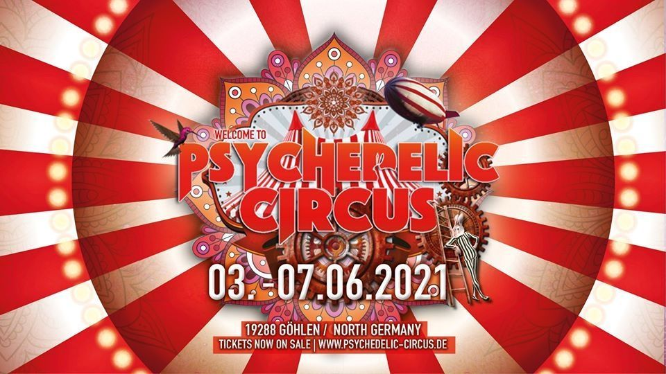Psychedelic Circus Open Air Festival 2021