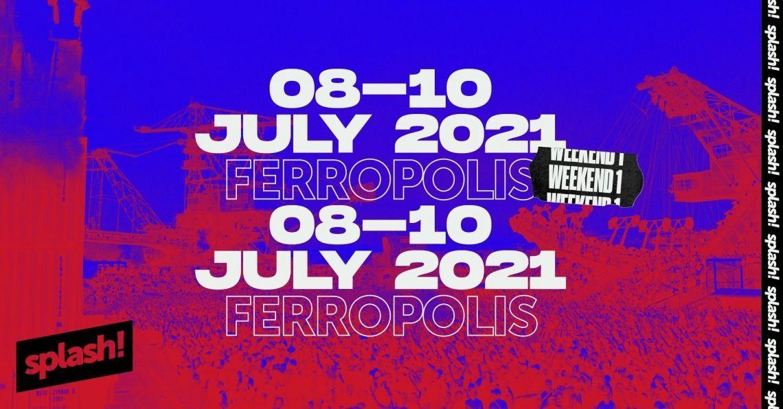 splash! Festival 2021 - Weekend 1