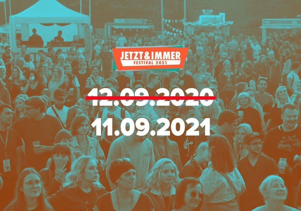Jetzt & Immer Festival 2021