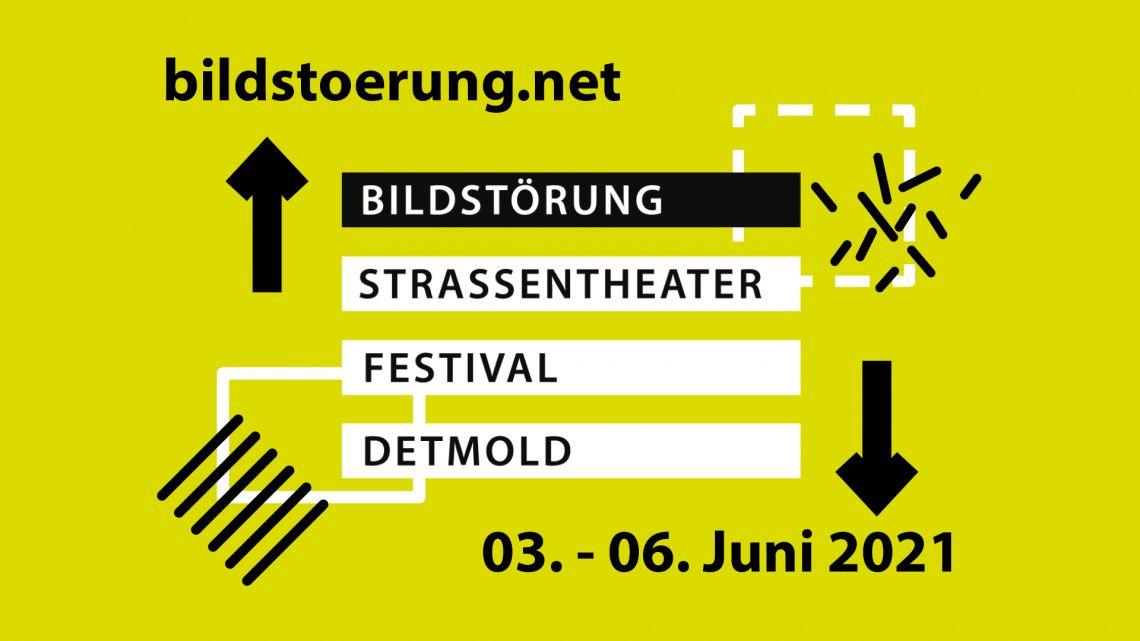 Bildstörung 2021 - Straßentheater-Festival Detmold