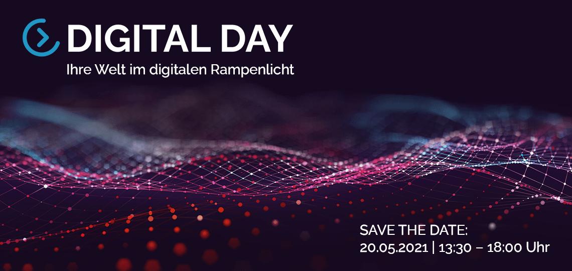 Digital Day - Ihre Welt im digitalen Rampenlicht