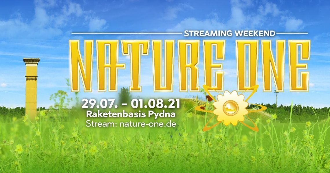NATURE ONE Streaming-Weekend 2021