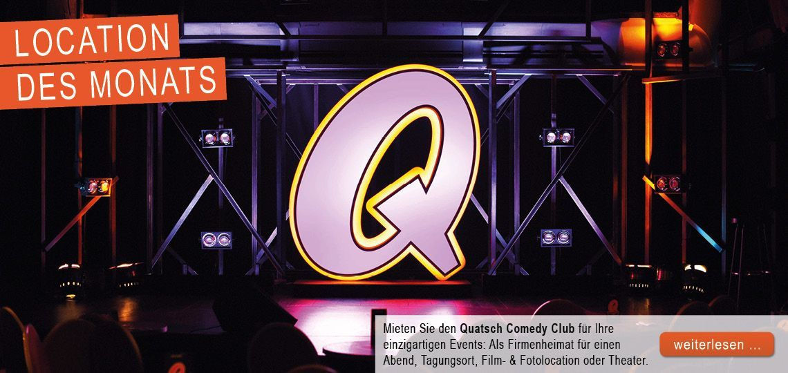 127903_November_Location-Tipp-des-Monats:Quatsch-Comedy-Club