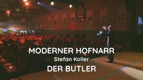 Video: Moderner Hofnarr, Stefan Koller, DER BUTLER