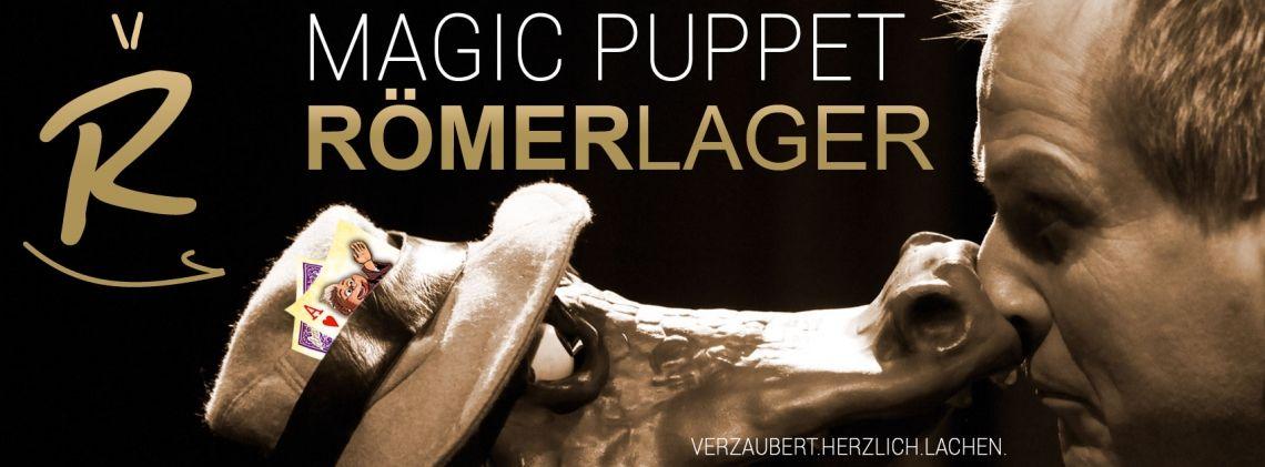 Magic Puppet Römerlager mit Andreas Römer und Consorten