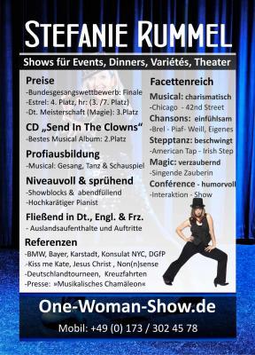 Stefanie Rummel: Sängerin, Moderatorin, Magierin, Stepptänzerin Preisträgerin: Fernsehen, Zauberei, Gesang, Musical CD, www.One-Woman-Show.de