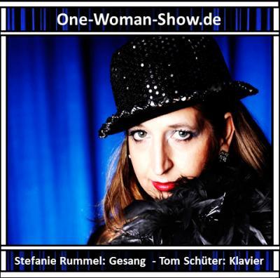 Stefanie Rummel: Sängerin und Entertainerin  Stefanie Rummel, www.One-Woman-Show.de Foto: Jörg Ladwig