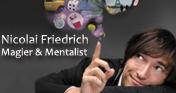 Nicolai Friedrich Magier & Mentalist - einzigartige Verbl�ffung