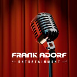 FRANK ADORF Entertainment GmbH ... Events und mehr ...