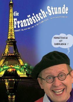 Französisch ist einfachisch! Als Kabarett bringt das Multitalent Étienne Gillig in einer Stunde seinen Freunden – den Deutschen – die französische Sprache bei.