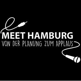 Meet Hamburg Von der Planung zum Applaus