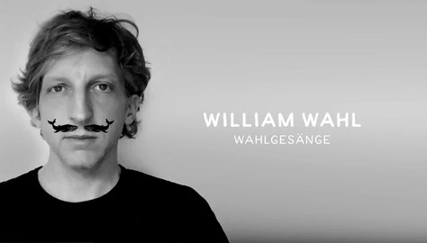 William Wahl - Trailer - Wahlgesänge