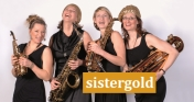 sistergold*  -- Vier Frauen, vier Saxophone � ein Sound!