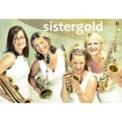 sistergold - Ladypower  und musikalisches Entertainment