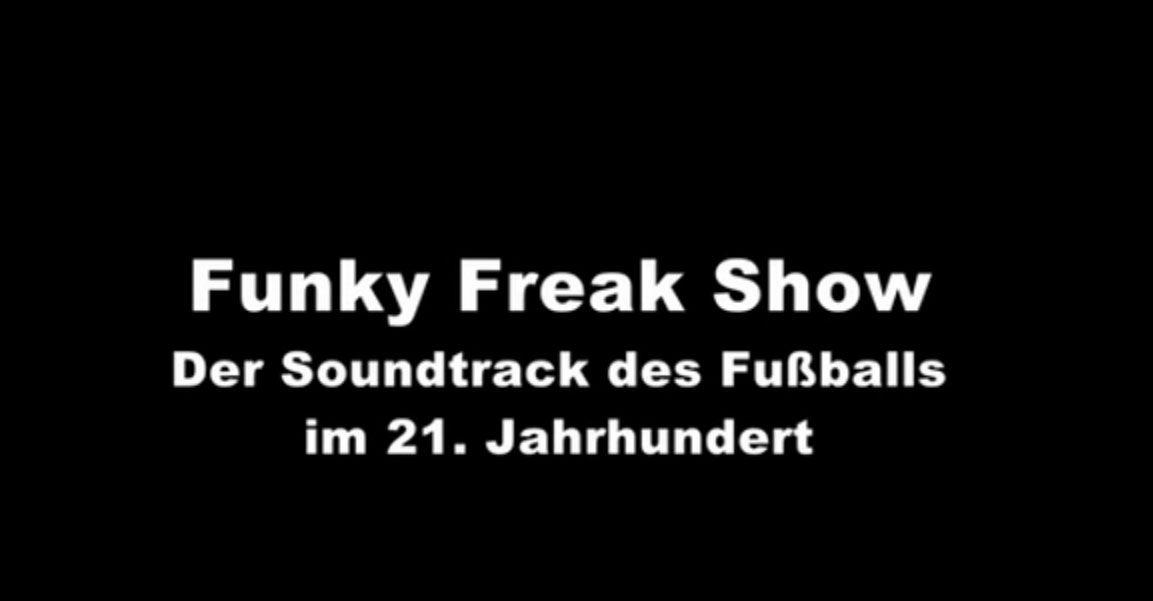 Fußballband - Funky Freak Show