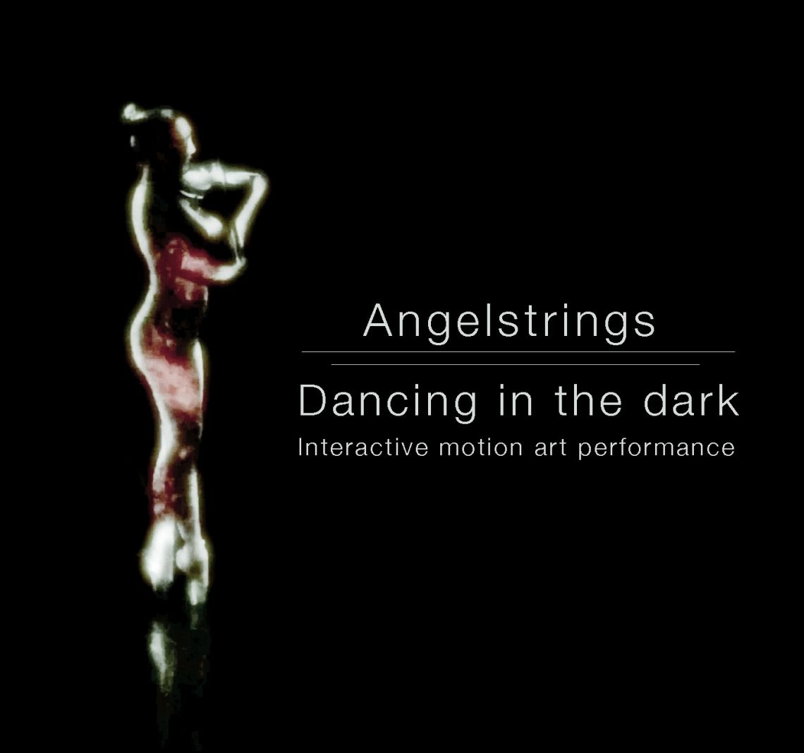 Angelstrings ::: Dancing in the dark Interactive Motion Art Performance