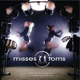 Misses Toms FEMININE DRUM SHOW