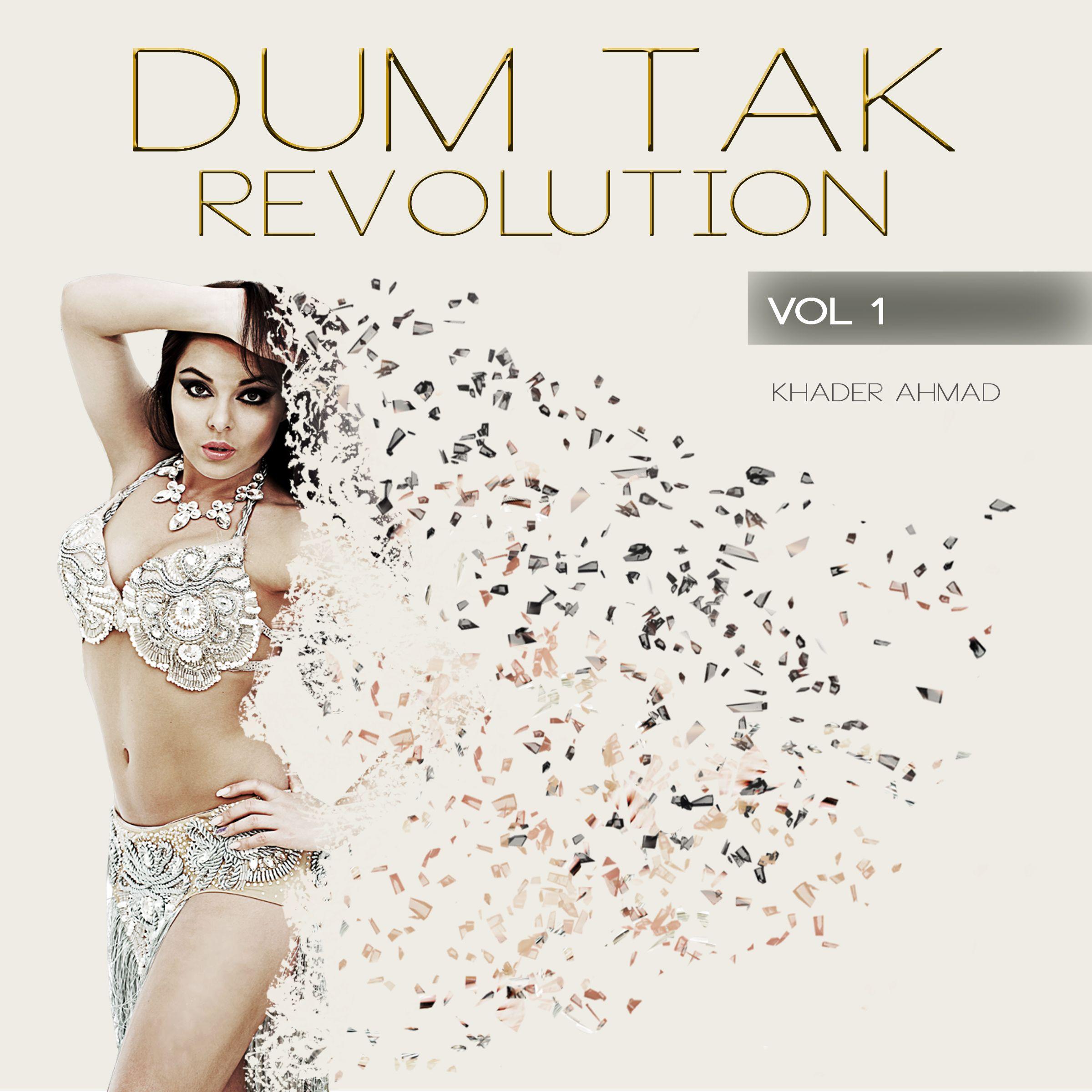 Dum Tak Revolution - Vol. 1