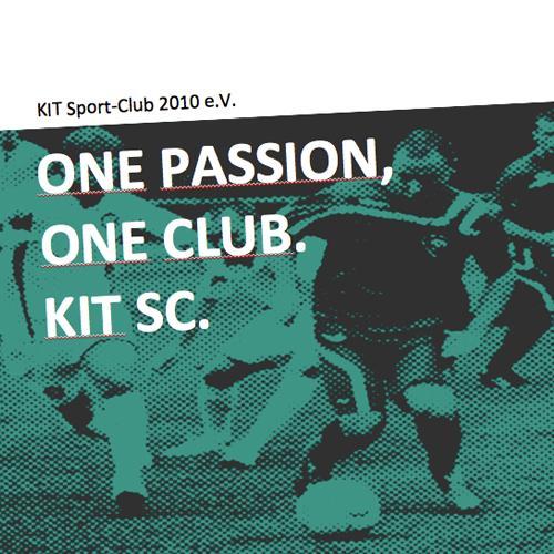 KIT SC: Nachhaltiges Sponsoringkonzept Der Sportclub des Karlsruher Instituts für Technologie wurde 2010 gegründet und konnte seither mit 17 Aufstiegen in 3 Jahren beachtliche Erfolge erzielen. Trotz dieser Erfolge fehlt dem jungen Verein natürlich die Medienpräsenz eines Top-Clubs, um Attraktivität für Sponsoren zu schaffen. Wir entwickelten ein Sponsoring-Konzept, dass unabhängig von sportlichen Erfolgen attraktive Leistungen für Sponsoren bietet. Dazu gehören Recruiting-Maßnahmen im Hochschulumfeld, ein eigener Schutzwald in Panama, wie auch die Möglichkeit für Fans und Mitglieder klimaneutral zu den Spielen anzureisen. Eben mehr als nur Logo und Bande.