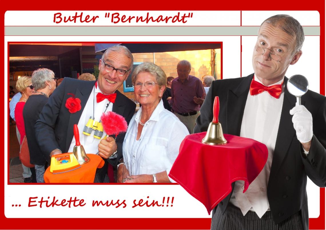"""Comedy-Butler  Bernhardt Butler """"BERNHARDT"""""""": Seit Jahrhunderten hat sie allen neumodischen Angriffen getrotzt: die Etikette. Ihr hat er sich mit Leib und Seele verschrieben: Bernhard Butler. Seinem kritischen Blick entgeht bei den eintreffenden Gästen nichts, der Sitz der Krawatten und Broschen wird kontrolliert, ein Haarschnitt oder eine Blitzrasur wird empfohlen, ein lockeres Lächeln von mindestens 7 Zentimetern ist absolut vonnöten. Ist die Etikette gewahrt, begleitet Bernhard die Gäste über den roten Teppich bei ihren ersten Schritten in eine jetzt schon unvergessliche Veranstaltung."""