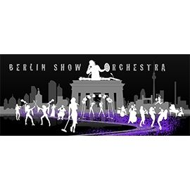 Berlin Show Orchestra LEGRAIN Producions
