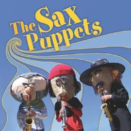 The SAX PUPPETS � Musik Walk Act