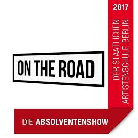 ON THE ROAD - Die Absolventenshow der  staatlichen Artistenschule Berlin 2017