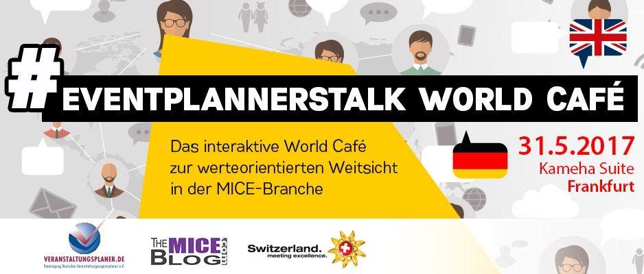 Premiere für das EventPlannersTalk World Café