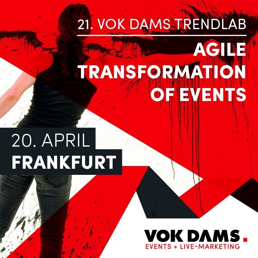 VOK DAMS TrendLab 2018 – Agile Transformation of Events