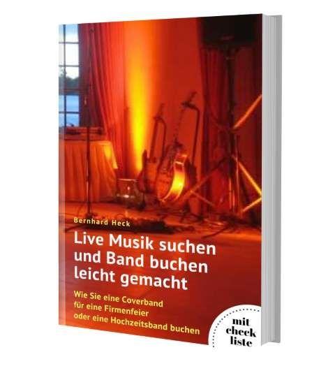 Buch-Tipp: Live Musik suchen und Band buchen leicht gemacht