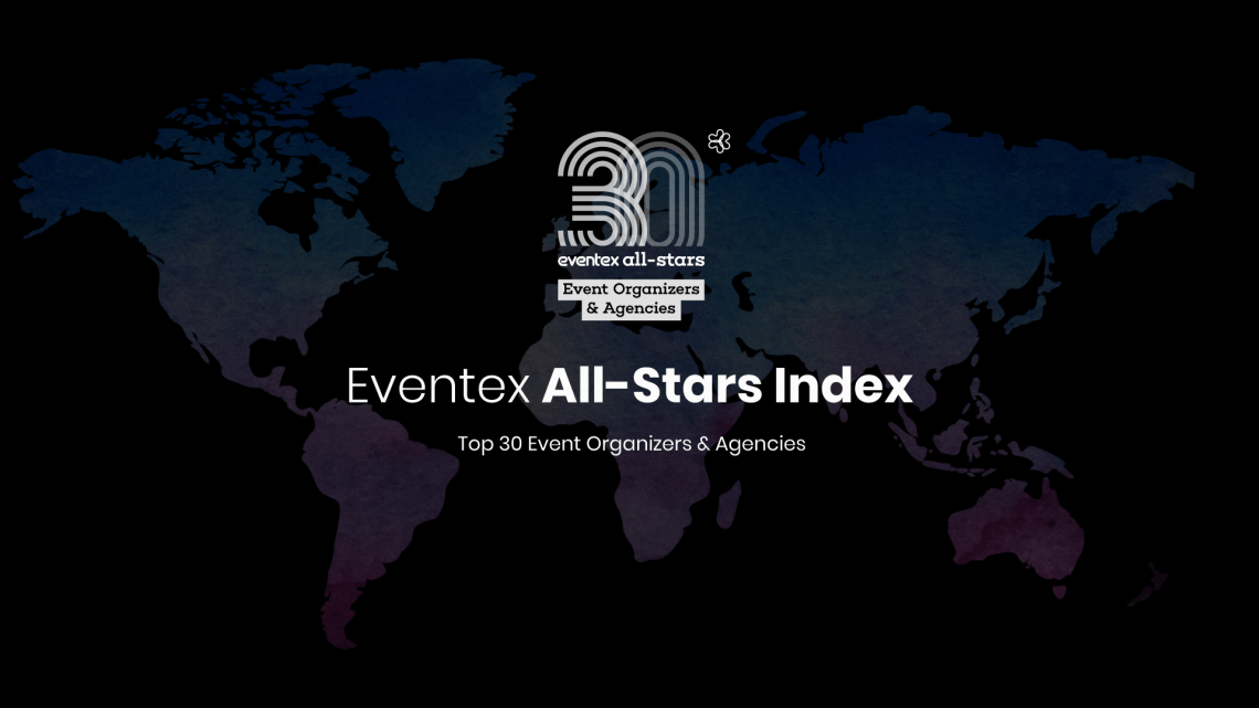 Top 30 Event Organizers and Agencies for 2019 - Eventex released its annual All-Stars Index