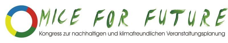 MICE FOR FUTURE  Neuer Fachkongress zur nachhaltigen und klimafreundlichen Veranstaltungsplanung in Kassel