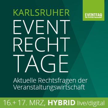 Die Karlsruher Eventrecht-Tage werden hybrid.