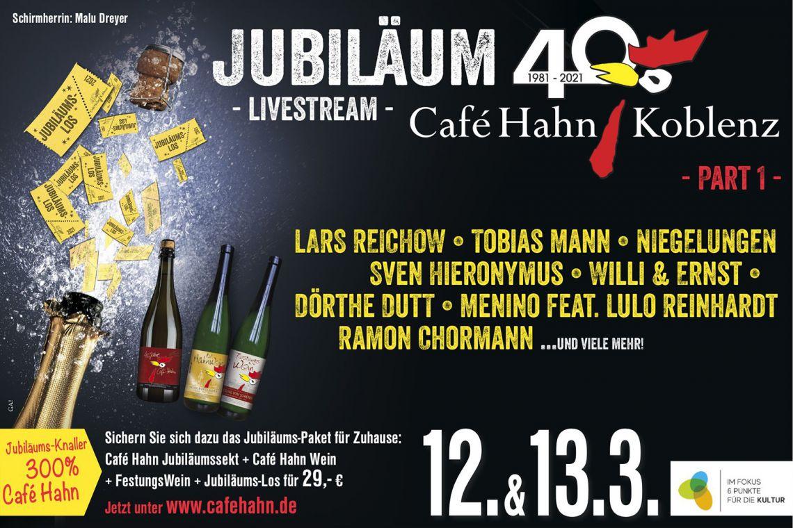 40 Jahre Café Hahn - Jubiläums Livestream -