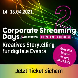 Corporate Streaming Days 2: Content Edition Zwei-Tages-Seminar kreatives Storytelling für Digital-Events