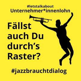 #jazzbrauchtdialog: Interessenverbände in Bund und Ländern rufen Jazz- und Politikschaffende zum Gespräch auf