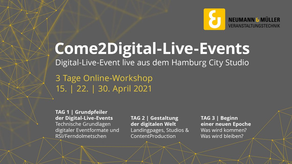 Neumann&Müller startet am 15. April eigene Workshop-Reihe zu Digital-Live-Events