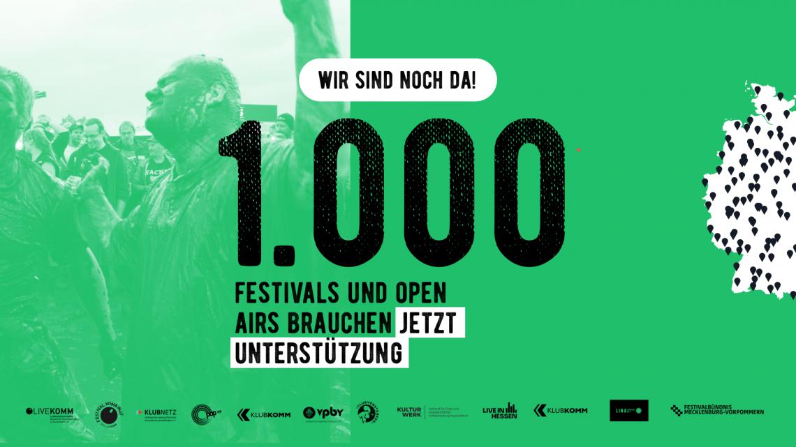 1.000 x Festivalkultur - Wir sind noch da!